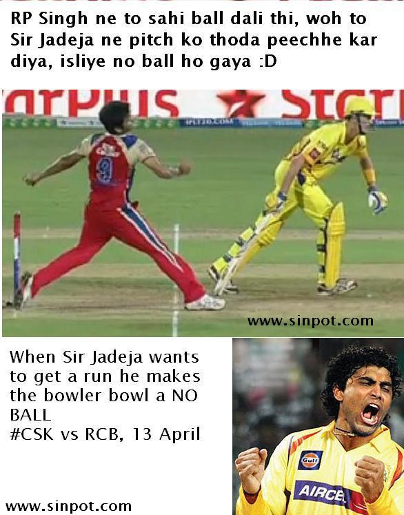 RP Singh ne to sahi ball daali thi.. woh to sir jadeja ne pitch ko thoda peeche kar diya, isliye no ball ho gaya :D  #CSK vs RCB, 13 April